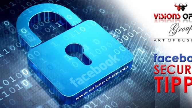 +++ TIPPS: Wie SIE Ihren FACEBOOK-ACCOUNT gegen Hacker schützen +++