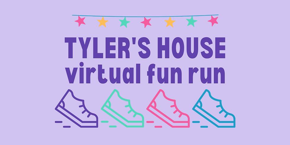 TYLER'S HOUSE FUN RUN