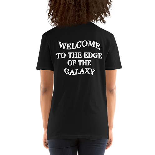 The Outer Rim - Welcome to the Edge of The Galaxy Unisex T-Shirt
