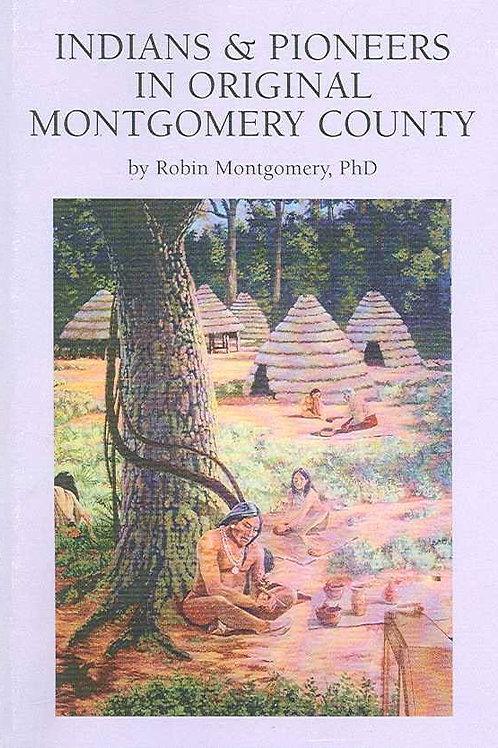 Indians & Pioneers in Original Montgomery County