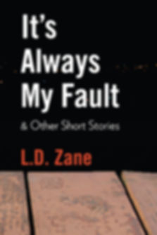 It's Always My Fault Front Cover.jpg