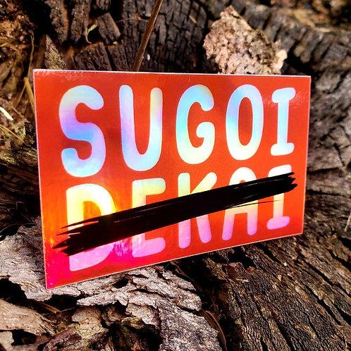 Sugoi Pettan Holo Sticker
