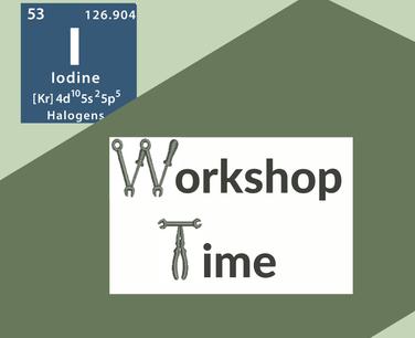 Iodine Workshop Time