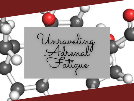 Unraveling Adrenal Fatigue
