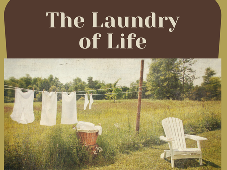 The Laundry of Life