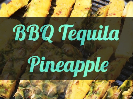 Tequila BBQ Pineapple