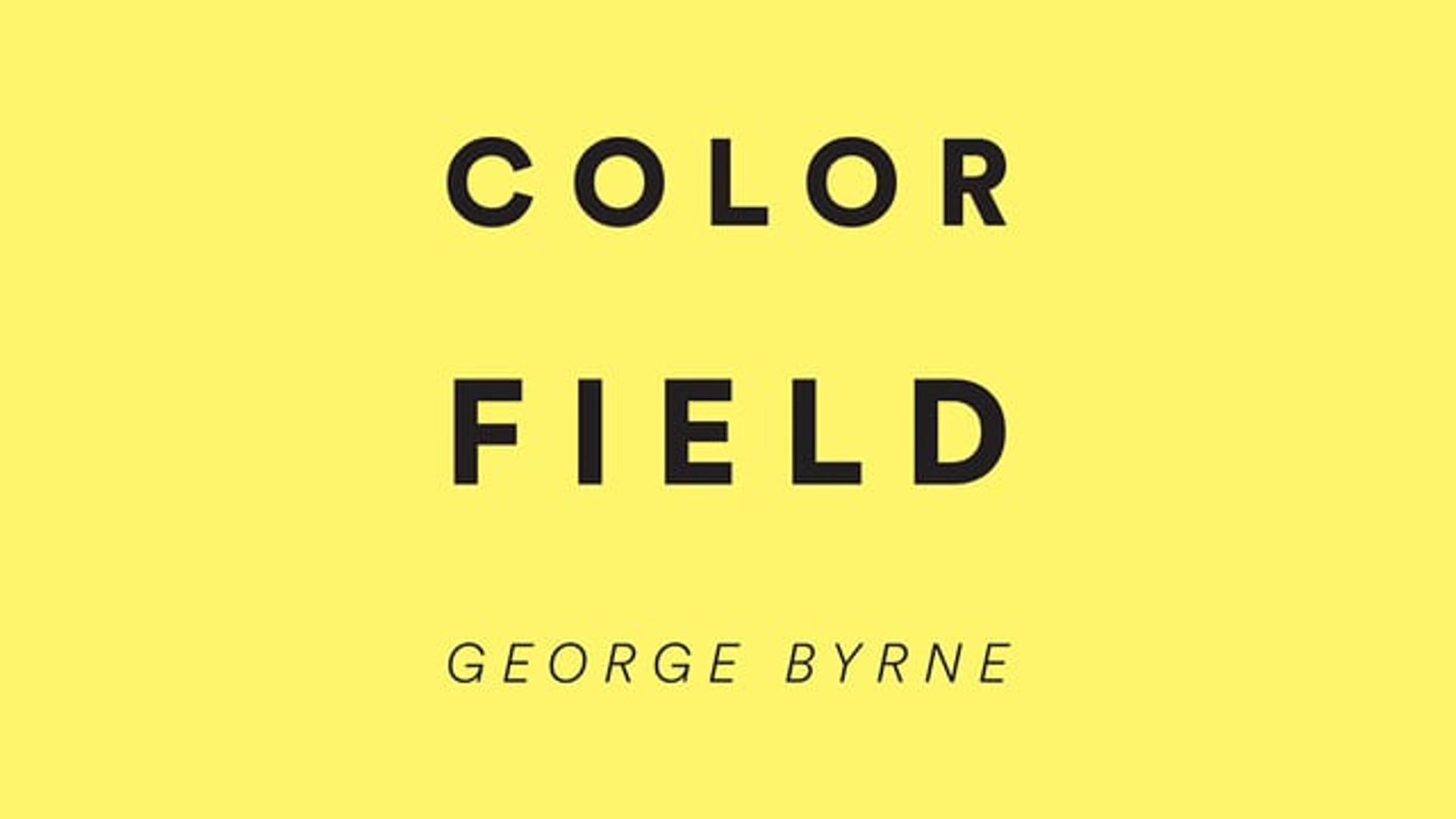 George Byrne-Color Field