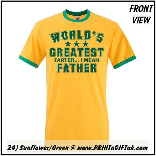 """World's Greatest Farter - I mean Father"" T-shirt"