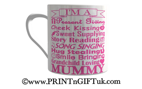 """Present Giving Mummy"" Mug (Mum/Nan/Nanny etc)"