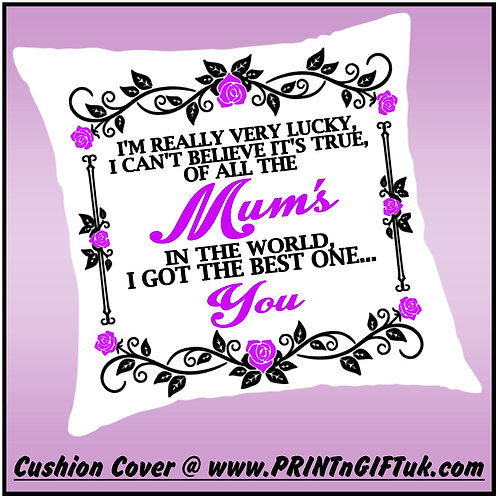 "Mothers Day Cushion Cover - ""of all the Mums.."""