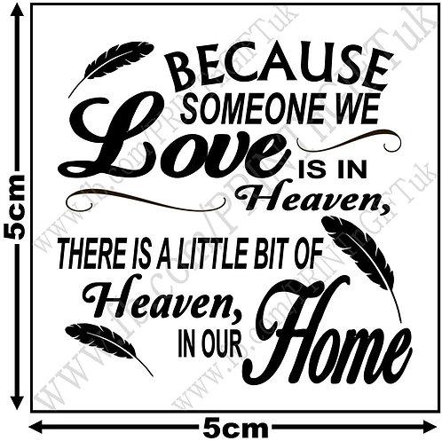 """Someone we love is in heaven"" Vinyl"