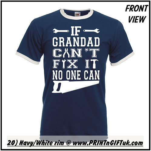 """If Grandad cant fix it No one can"" T-shirt"