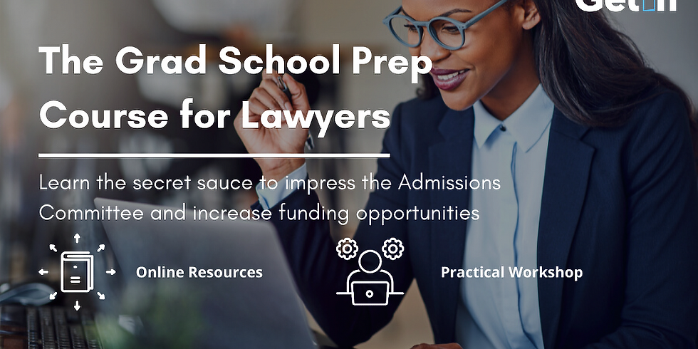 Graduate School Bootcamp for Lawyers