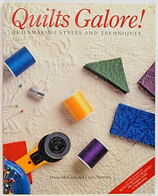 Quilts Galore! by Diana McClun and Laura Nownes