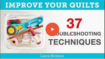 Laursa Nownes on Craftsy 37 troubleshooting techniques