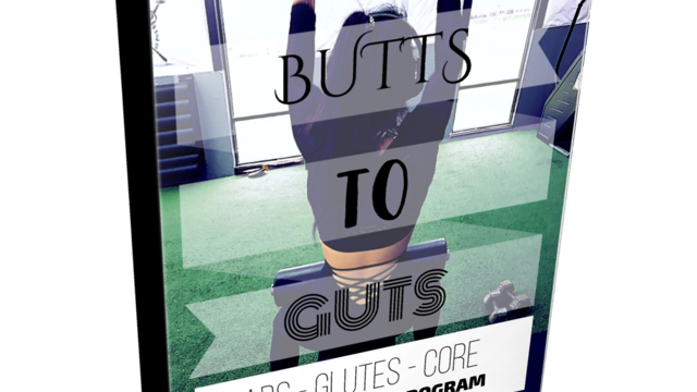 BUTTS TO GUTS