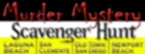 Murder Mystery Scavenger Hunt, Laguna Beach, San Clemente, Old Town San Diego, Newport Beach
