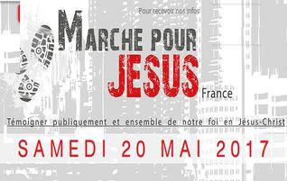 La Marche pour Jésus ce samedi 20 Mai !