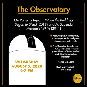 The Observatory: When the Buildings Began to Bleed (2019) and White (2011)