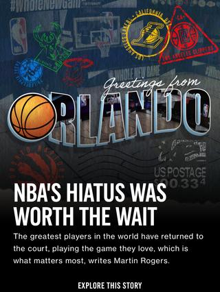 NBA's Hiatus Was Worth The Wait