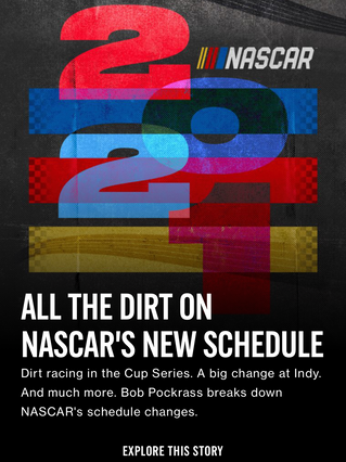 All the Dirt on NASCAR's New Schedule