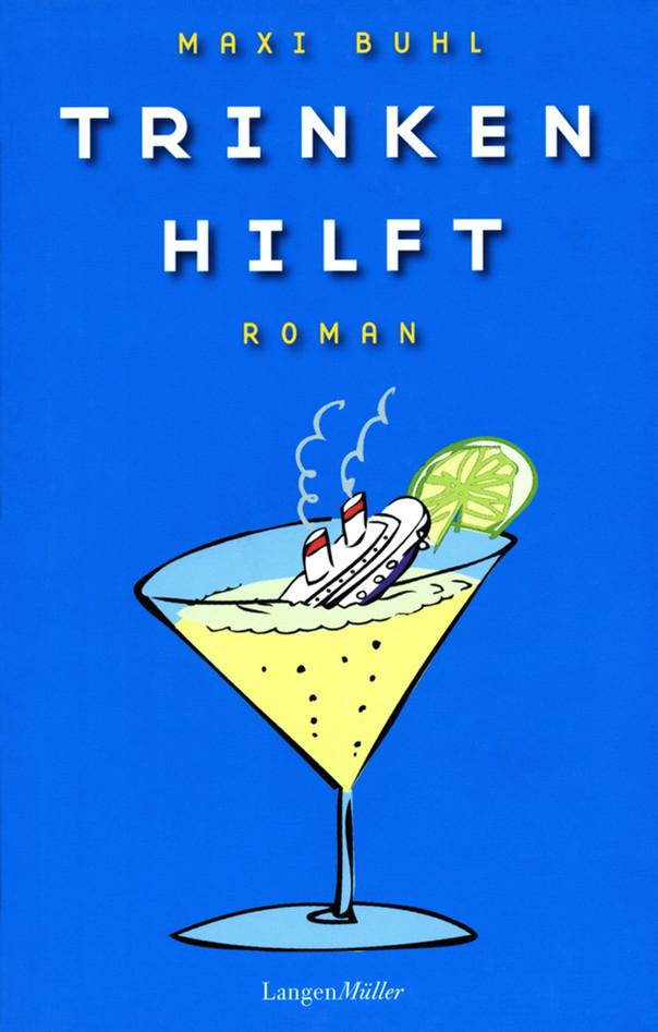 """""""Trinken Hilft"""""""