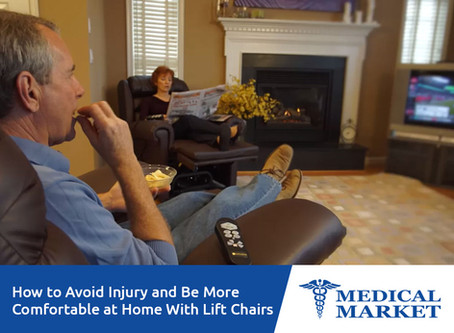 How To Avoid Injury And Be More Comfortable At Home With Lift Chairs?