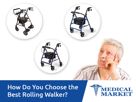 How Do You Choose the Best Rolling Walker?