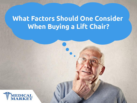 What Factors Should One Consider When Buying a Lift Chair?
