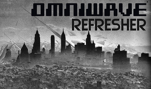 Omniwave Refresher