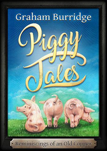 Piggy Tales -  The Book - by Graham (Buzzy) Burridge