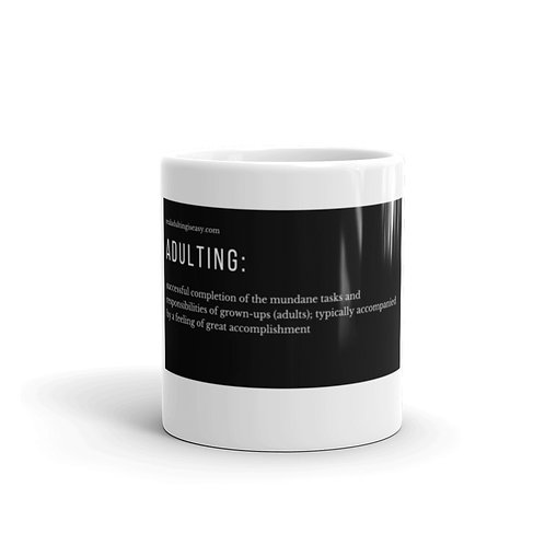 White Glossy Mug w/ Black Adulting Definition