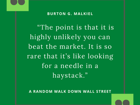 My Favorite Quotes from the 12th Edition of A Random Walk Down Wall Street by Burton G. Malkiel