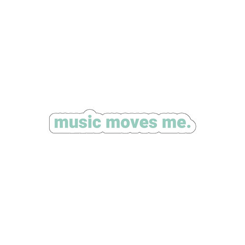 music moves me. Sticker