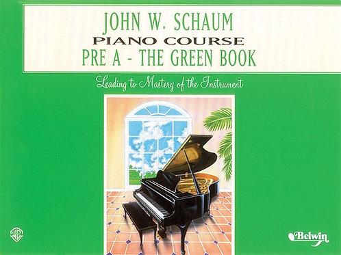 John W. Schaum Piano Course: Pre A - The Green Book