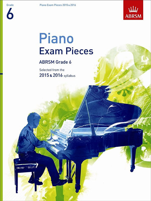 ABRSM Selected Piano Exam Pieces: 2015-2016 Gr. 6