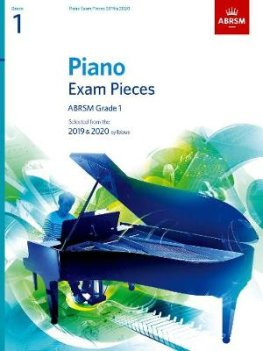 ABRSM Selected Piano Exam Pieces: 2019-2020 Gr. 1