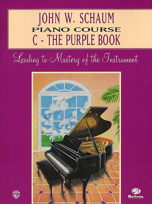 John W. Schaum Piano Course: C - The Purple Book
