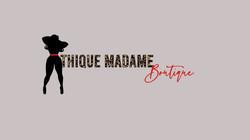 Thique Madame