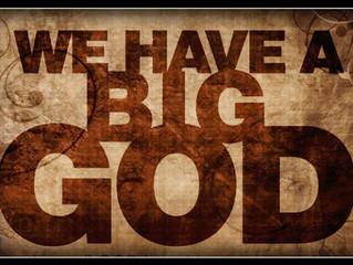 Our Big God