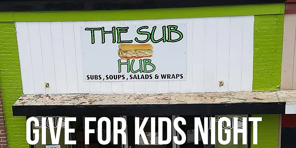 Give For Kids Night @ THE SUB HUB
