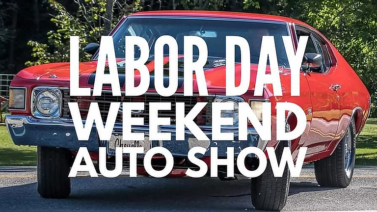 LABOR DAY WEEKEND AUTO SHOW