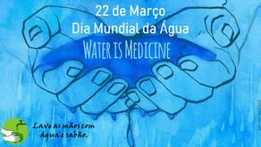 22/03 - Dia Mundial da Água