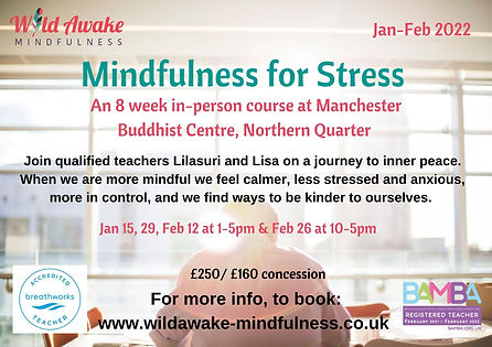 Mindfulness for Stress Jan_Feb 2022 Manchester course.jpg
