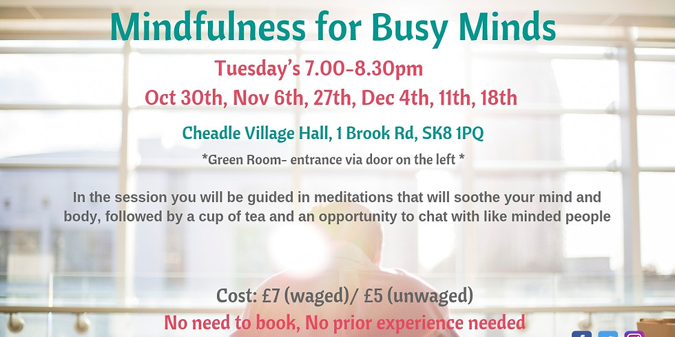Mindfulness for Busy Minds Weekly Tuesday sessions