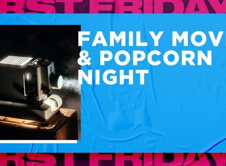 First Friday - free family movie & popcorn night