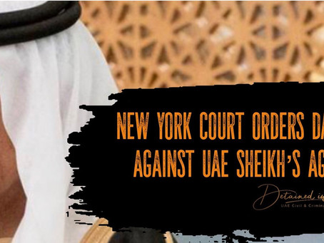 "NY Court orders damages for man targeted by UAE Sheikh & his US agents because he ""knew too much"""