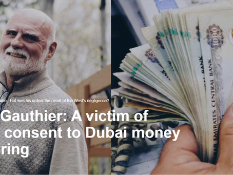 André Gauthier: Victim of the West turning a blind eye to Dubai money laundering