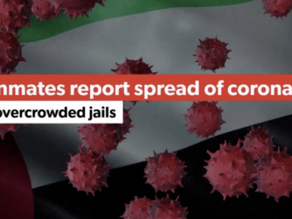 As Coronavirus pandemic worsens, Detained in Dubai urges UAE to release, repatriate expat prisoners
