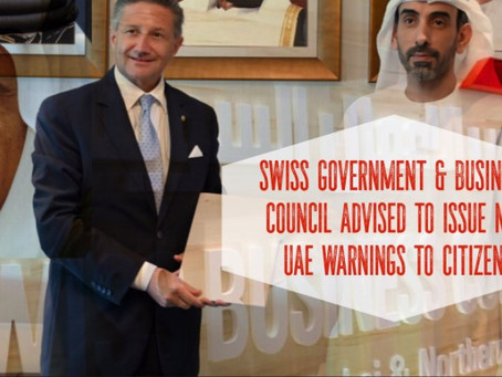 Swiss government & business councils advised to issue new UAE warnings to citizens